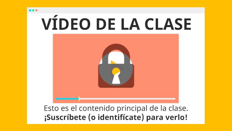 Vídeo de la clase: este es el contenido principal de la clase... ¡Tienes que estar suscrito e identificado para verlo!